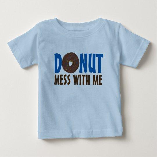 Doughnut Mess With Me Chocolate Doughnut Shirt