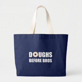 Doughs Before Bros Large Tote Bag