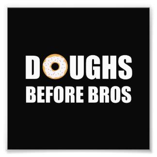 Doughs Before Bros Photo Print
