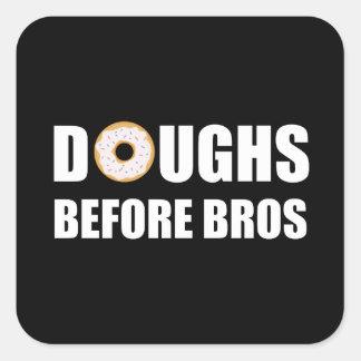 Doughs Before Bros Square Sticker