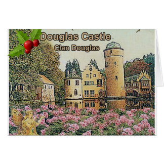 Douglas Castle – Seat Of Clan Douglas Card