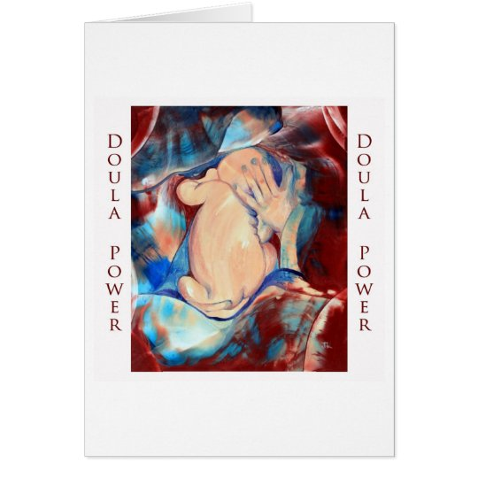 Doula Power Greeting Card