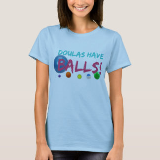 Doulas have balls tee