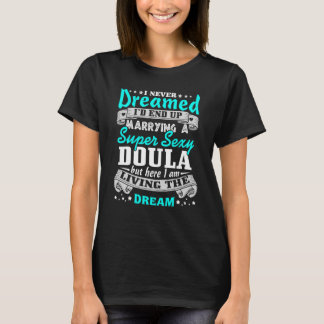 Doulas Husband Gifts T-shirt