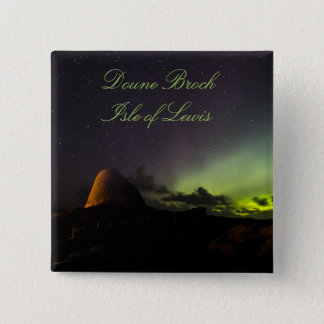Doune Broch, Isle of Lewis and Aurora badge 2 Inch Square Button
