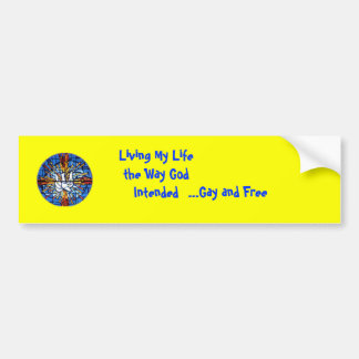 dove12rainbow, Living My Life the Way God Inten... Bumper Sticker