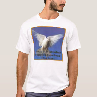dove in flight, I am loved by my church family ... T-Shirt