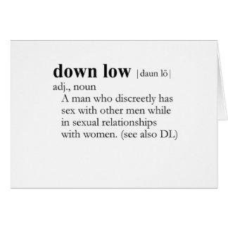 DOWN LOW / D.L. (definition) Card