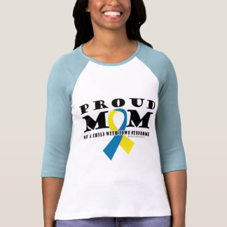 Down Syndrome Proud Mom Tee Shirts