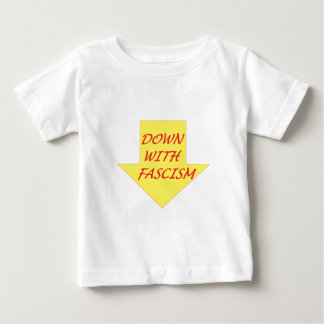 Down with Fascism Baby T-Shirt
