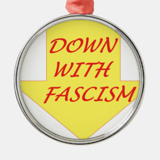Down with Fascism Silver-Colored Round Ornament