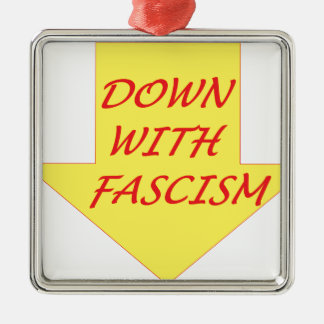 Down with Fascism Silver-Colored Square Ornament