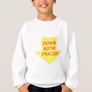 Down with Fascism Sweatshirt