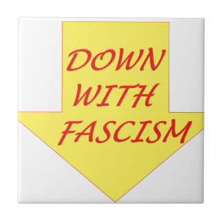 Down with Fascism Tile