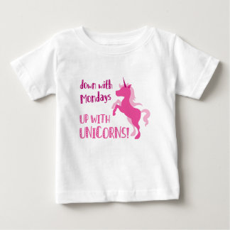 down with mondays up with unicorns baby T-Shirt