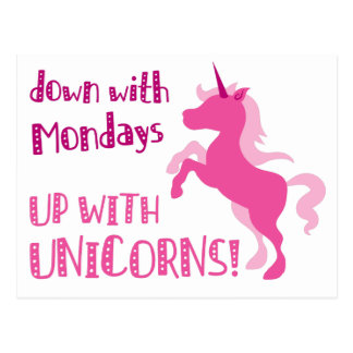 down with mondays up with unicorns postcard