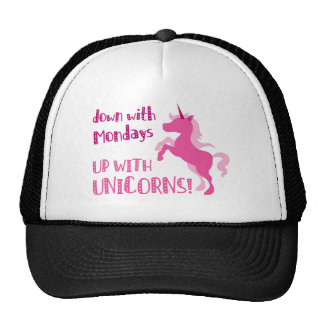 down with mondays up with unicorns trucker hat