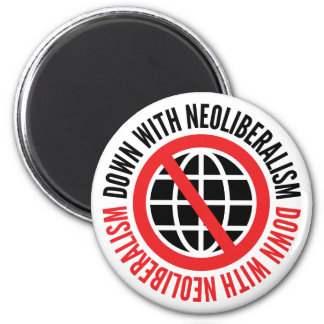 Down With Neoliberalism Magnet