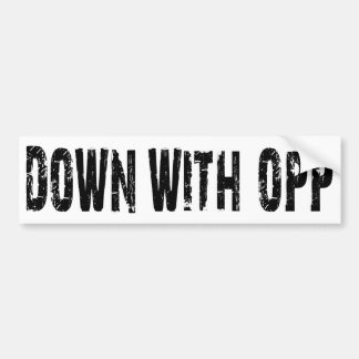 Down With Opp Bumper Sticker