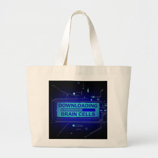 Downloading brain cells. large tote bag