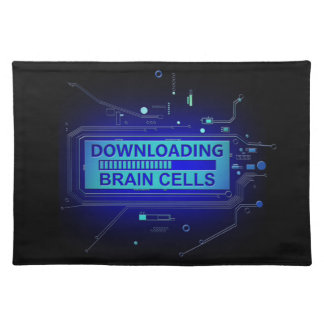 Downloading brain cells. placemats