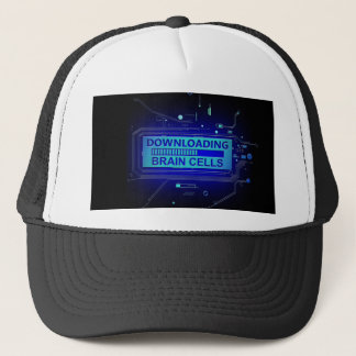 Downloading brain cells. trucker hat