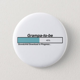 Downloading Grampa to Be 2 Inch Round Button