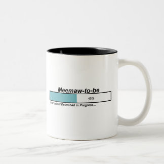 Downloading Meemaw to Be Two-Tone Coffee Mug