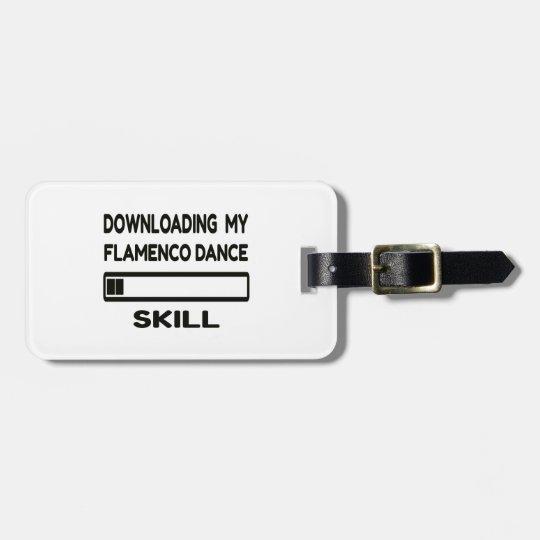 Downloading my Flamenco dance skill Luggage Tag