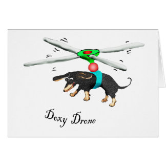 Doxy Drone, dachshund flying with a drone in the s Card