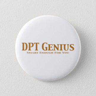 DPT Genius Gifts 2 Inch Round Button