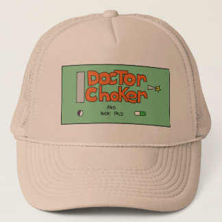 Dr.choker trucker hat
