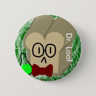 Dr. Loaf Button