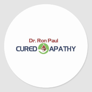 Dr. Ron Paul Cured My Apathy Round Sticker