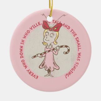 Dr Seuss | The Grinch | Cindy Lou Who - Cute Quote Ceramic Ornament