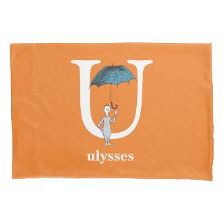 Dr. Seuss's ABC: Letter U - White | Add Your Name Pillowcase