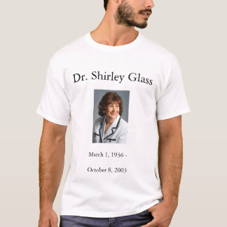 Dr. Shirley Glass t-shirt
