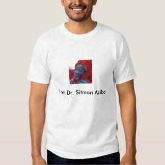 Dr. Sitmon Azibo Tshirt
