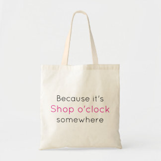 Draagtas satchel quotation shop somewhere time tote bag