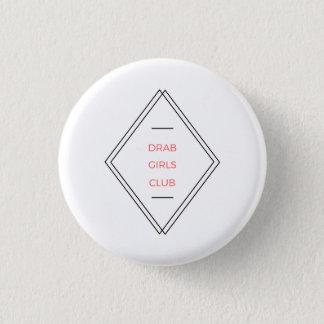 DRAB GIRLS Double Diamond Logo Badge 1 Inch Round Button