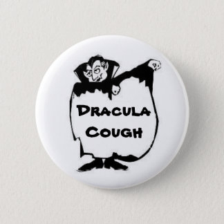 Dracula Cough 2 Inch Round Button