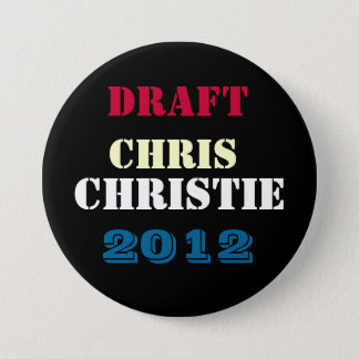 DRAFT Chris CHRISTIE 2012 Round Campaign Button