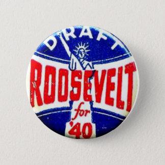 Draft Roosevelt - Button