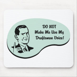 Draftsman Voice Mouse Pad