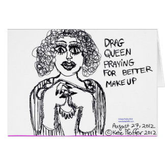Drag Queen Looking For Better Makeup Card