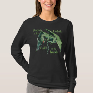 Dragon on the outside, cuddly on t... T-Shirt