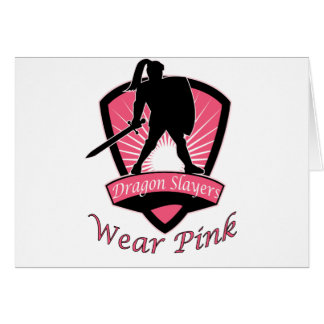 Dragon Slayers Wear Pink Woman Girl Power Design Card