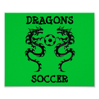 dragon soccer, DRAGONS, SOCCER - Customized Poster