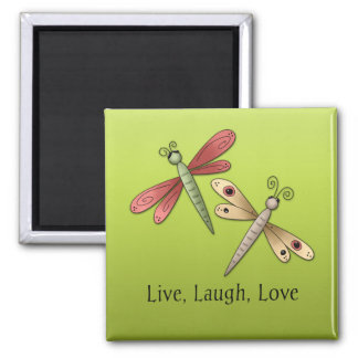 Dragonfly Live Laugh Love Magnet