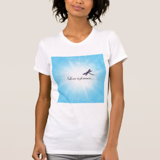 Dragonfly LOVE is Forever Shirt
